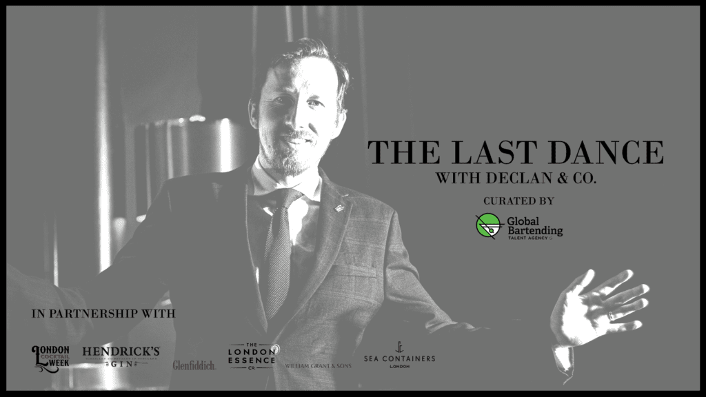 The Last Dance with Declan & Co. curated by Global Bartending